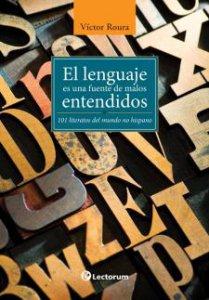 El lenguaje es una fuente de malos entendidos