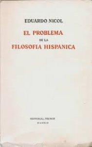 El problema de la filosofía hispánica