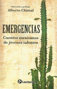 Emergencias. Cuentos mexicanos de jóvenes talentos