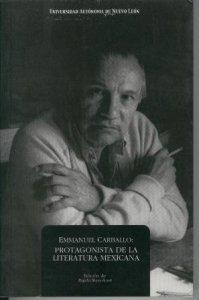 Emmanuel Carballo : protagonista de la literatura mexicana