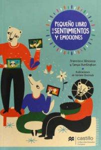 Pequeño libro de los sentimientos y emociones