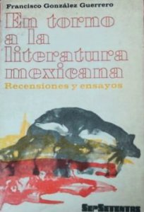 En torno a la literatura mexicana: recensiones y ensayos