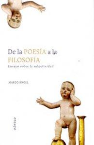 De la poesía a la filosofía : ensayo sobre la subjetividad (pre-textos presocráticos)