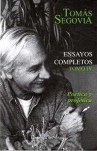 Ensayos completos : tomo IV : poética y profética