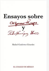 Ensayos sobre Alfonso Reyes y Pedro Henríquez Ureña
