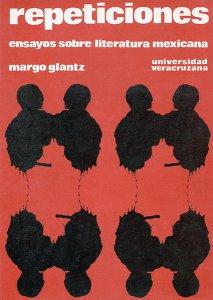 Repeticiones. Ensayos sobre literatura mexicana