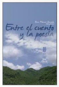 Entre el cuento y la poesía I