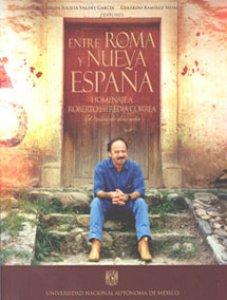 Entre Roma y Nueva España. Homenaje a Roberto Heredia Correa. 50 años de docencia