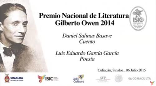 Entregan el Premio Nacional de Literatura Gilberto Owen 2014. Parte 1/2