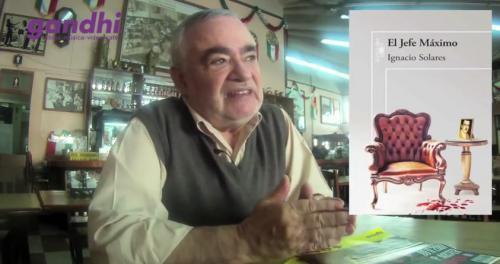Entrevista a Ignacio Solares: <i>El jefe máximo</i>