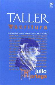 Taller de la escritura : conversaciones, encuentros, entrevistas
