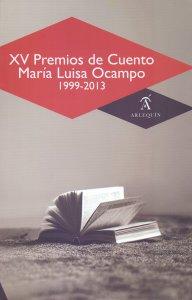 XV Premios de Cuento María Luisa Ocampo 1999-2013