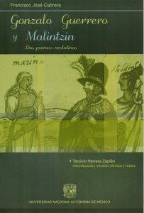 Gonzalo Guerrero y Malintzin : dos poemas neolatinos