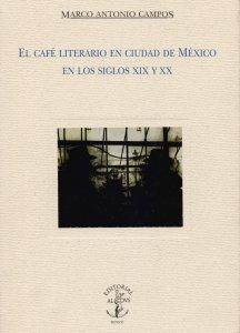 El café literario en Ciudad de México en los siglos XIX y XX