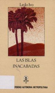 Las islas inacabadas