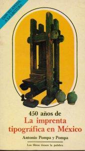 450 años de la imprenta tipográfica en México
