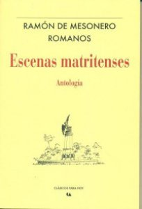 Escenas matritenses : antología