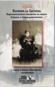 Escribir la lectura : representaciones literarias en textos hispanos e hispanoamericanos