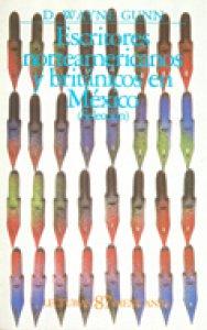 Escritores norteamericanos y británicos en México, 1566-1973