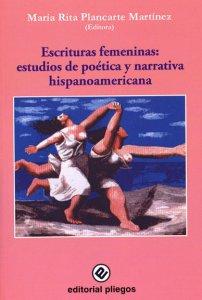 Escrituras femeninas : estudios de poética y narrativa hispanoamericana