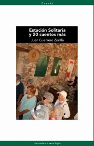 Estación Solitaria y 20 cuentos más