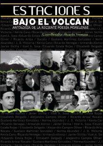 Estaciones bajo el volcán : antología de la reciente poesía morelense