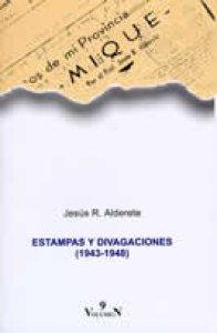 Estampas y divagaciones (1943-1948)