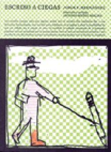 Escribo a ciegas.  Antología de Agua de azar 2000-2012, columna semanal en Milenio diario