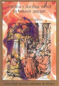 Estética y doctrina moral en Baltasar Gracián