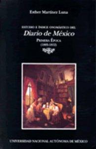 Estudio e índice onomástico del Diario de México : primera época (1805-1812)