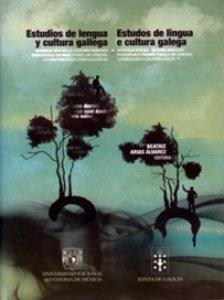 Estudios de lengua y cultura gallega = Estudos de lingua e cultura gallega
