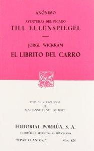 Las aventuras del pícaro Till Eulenspiegel ; El librito del carro