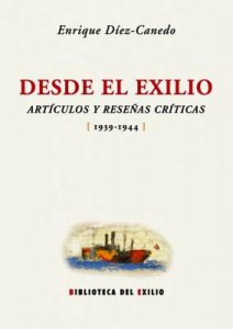Desde el exilio : artículos y reseñas críticas  1939-1944
