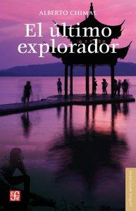 El último explorador : diez aventuras inéditas