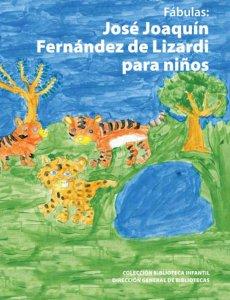 Fábulas: José Joaquín Fernández de Lizardi