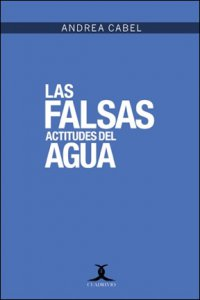Las falsas actitudes del agua