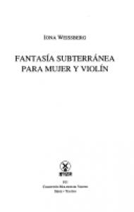 Fantasía subterránea para mujer y violín