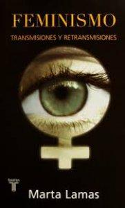 Feminismo : transmisiones y retransmisiones
