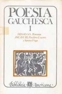 Poesía gauchesca : I