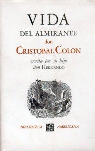 Vida del almirante don Cristóbal Colón, escrita por su hijo don Hernando