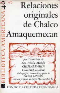Relaciones originales de Chalco Amaquemecan
