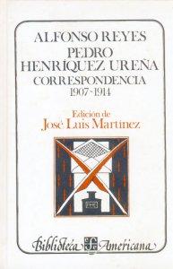 Alfonso Reyes, Pedro Henríquez Ureña : correspondencia I, 1907-1914