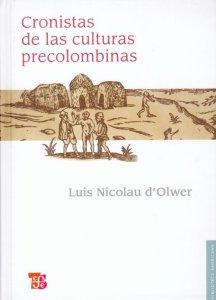 Cronistas de las culturas precolombinas: antología