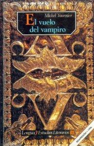 El vuelo del vampiro : notas de lectura