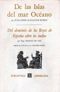 De las islas del mar Océano/Del dominio de los Reyes de España sobre los indios