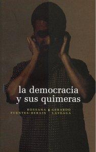 La democracia y sus quimeras