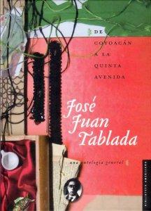De Coyoacán a la quinta avenida : una antología general