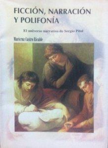 Ficción, narración y polifonía : el universo narrativo de Sergio Pitol