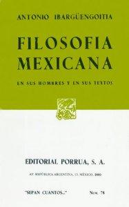 Filosofía mexicana : en sus hombres y en sus textos