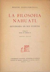 La filosofía náhuatl : estudiada en sus fuentes